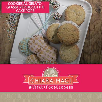 Cookies di gelato, cake pops e glassa per biscotti.
